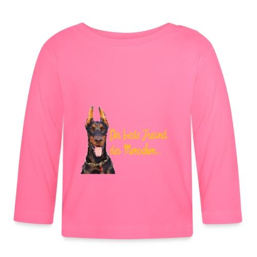 Dobermann - Der beste Freund des Menschen - Baby Langarmshirt