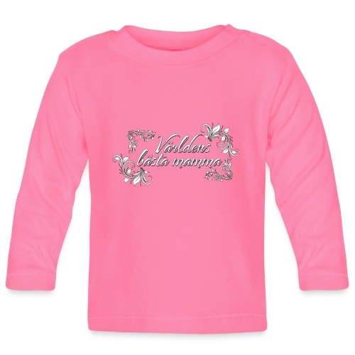 Världens bästa mamma - finaste mors dags presenten - Långärmad T-shirt baby
