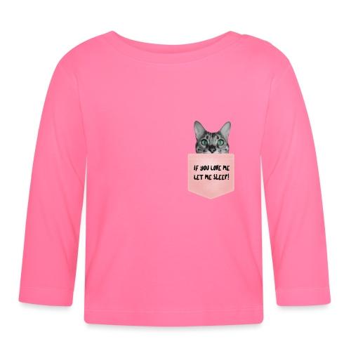 If You Love Me Let Me Sleep - T-shirt manches longues Bébé