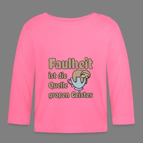 Faulheit - Baby Langarmshirt