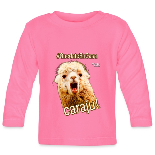 Quedate En Casa Caraju - T-shirt manches longues Bébé