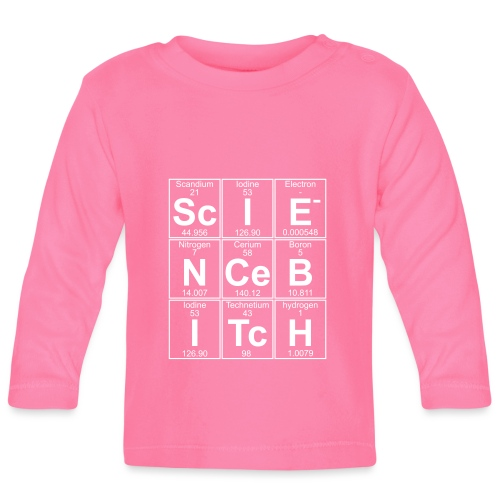Science Bitch (eleMental) - Baby Long Sleeve T-Shirt