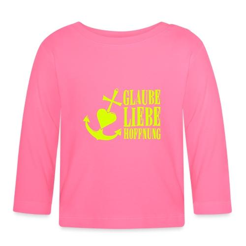 Glaube, Liebe, Hoffnung - Baby Langarmshirt