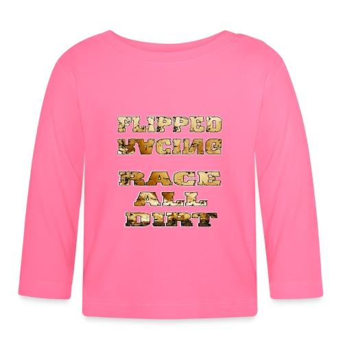 Flipped Racing, Race all Dirt - Baby Long Sleeve T-Shirt