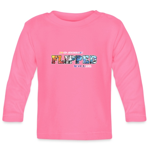 Flipped Racing, Do Some - Baby Long Sleeve T-Shirt