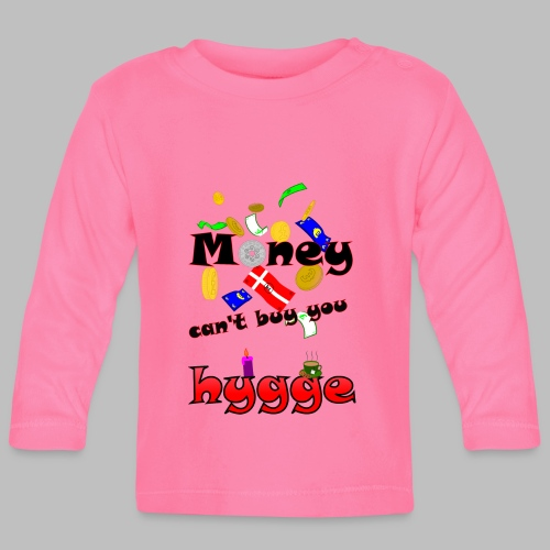 Money can t buy you hygge - Baby Long Sleeve T-Shirt
