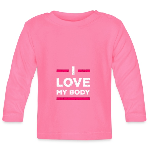i love my body - Baby Langarmshirt