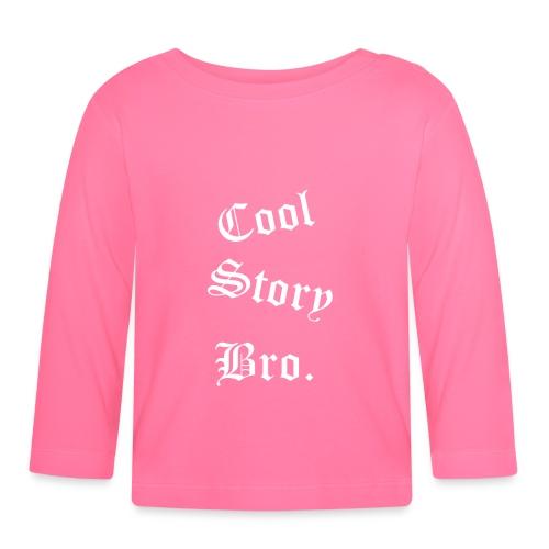 Cool Story Bro. - Vauvan pitkähihainen paita