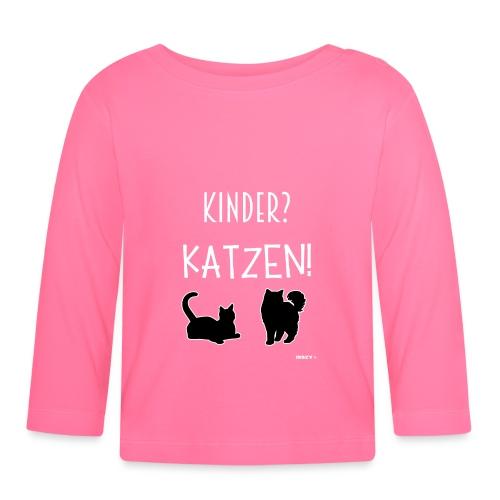 Meine Katzen sind meine Kinder Katzenliebhaber - Baby Langarmshirt