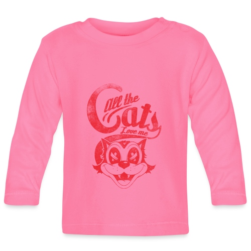 All the cats love me - Baby Langarmshirt