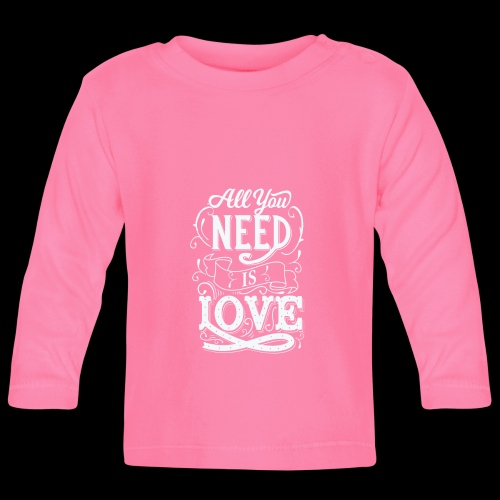 All You Need Is Love - Baby Langarmshirt
