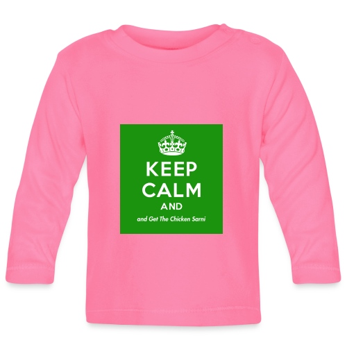 Keep Calm and Get The Chicken Sarni - Green - Baby Long Sleeve T-Shirt