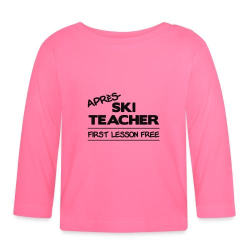 Apres ski teacher - Baby Langarmshirt