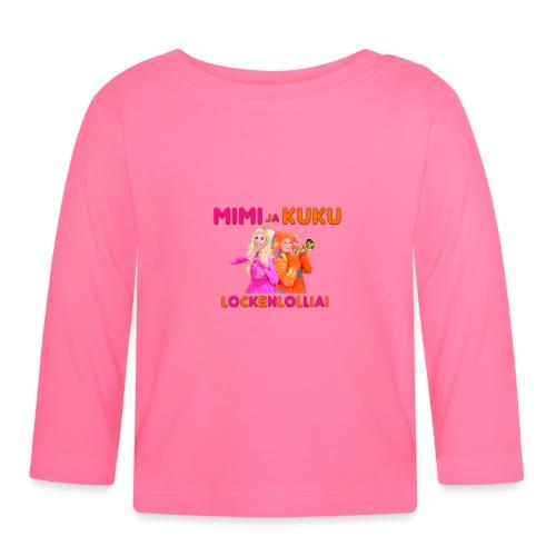 Mimi ja Kuku Lockenlollia - Vauvan pitkähihainen paita