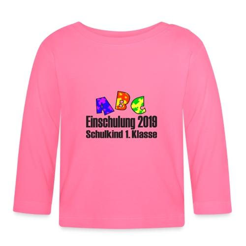 Einschulung 2019 1 Klasse - Baby Langarmshirt