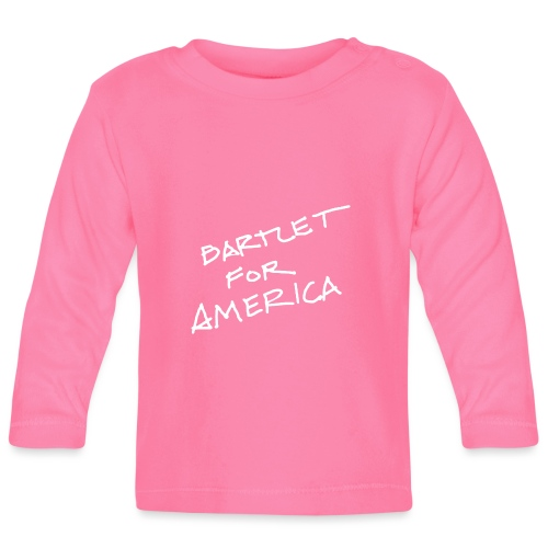 Bartlet For America - Baby Long Sleeve T-Shirt