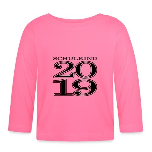 Schulkind 2019 - Baby Langarmshirt