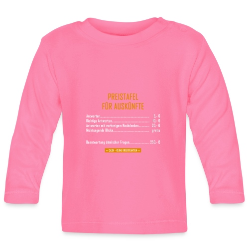 Preistafel für Auskünfte - Baby Langarmshirt