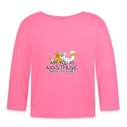Nostalgia Hurts - Baby Long Sleeve T-Shirt