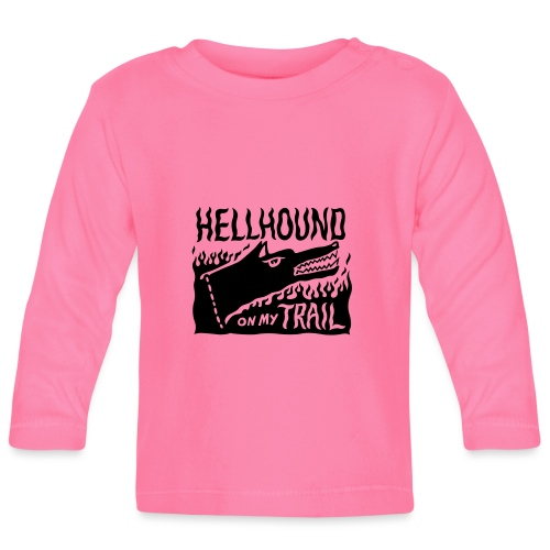 Hellhound on my trail - Baby Long Sleeve T-Shirt