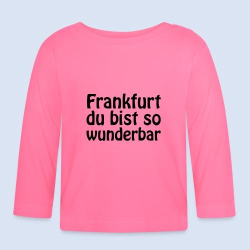 FRANKFURT Du bist so - Baby Langarmshirt