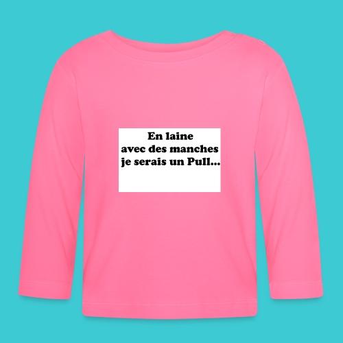 t-shirt humour - T-shirt manches longues Bébé