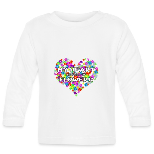 My Heart is full of Flowers - Baby Langarmshirt