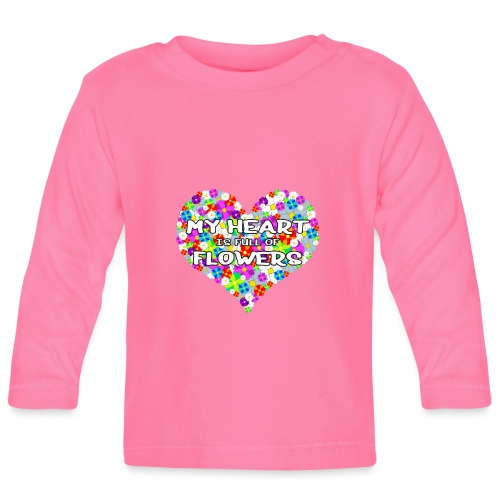 My Heart is full of Flowers - Baby Langarmshirt