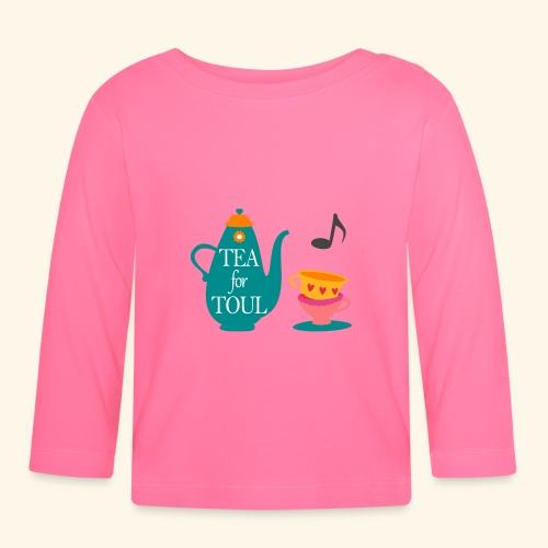 Tea for Toul - T-shirt manches longues Bébé
