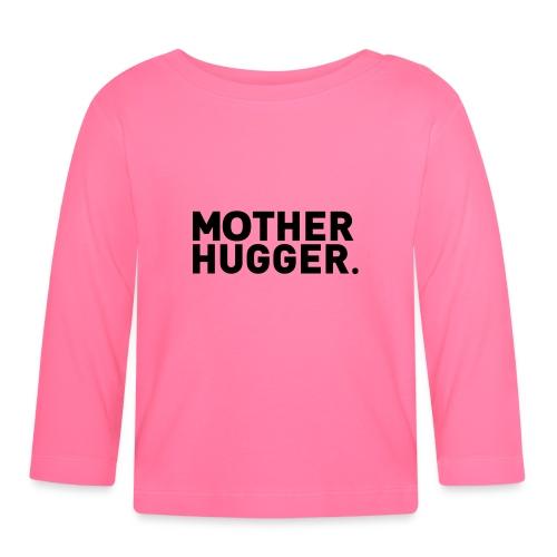 Mother Hugger - Baby Langarmshirt