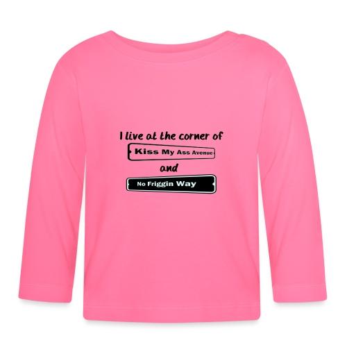 I_LIVE_AT_THE_CORNER_CUT_-2- - Baby Long Sleeve T-Shirt