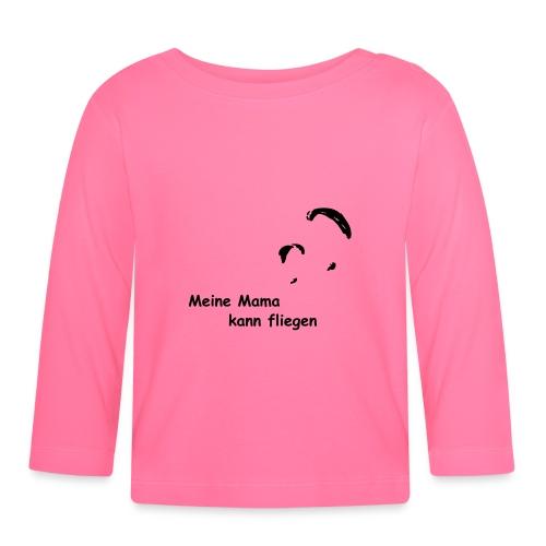 Mama fliegt - Baby Langarmshirt