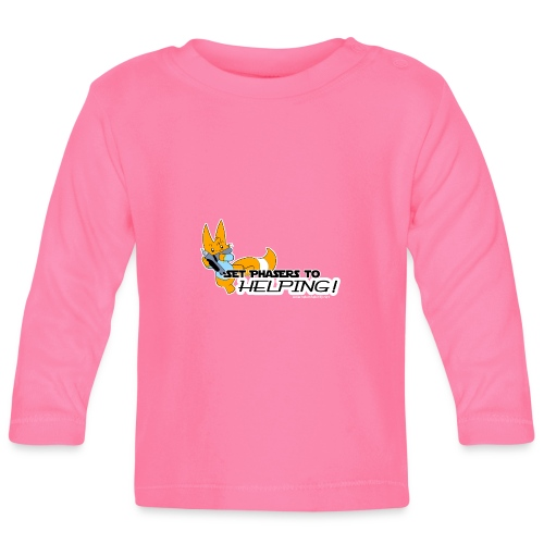 Set Phasers to Helping - Baby Long Sleeve T-Shirt
