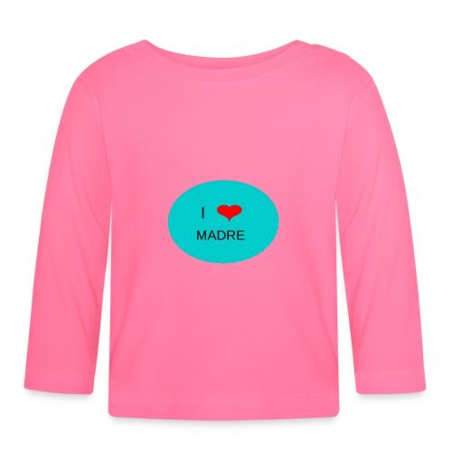 DIA DE LA MADRE - Camiseta manga larga bebé