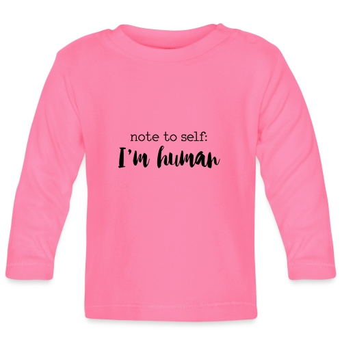 I'm HUMAN miscellaneous - Baby Long Sleeve T-Shirt