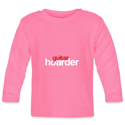 Guitar Hoarder - Baby Long Sleeve T-Shirt