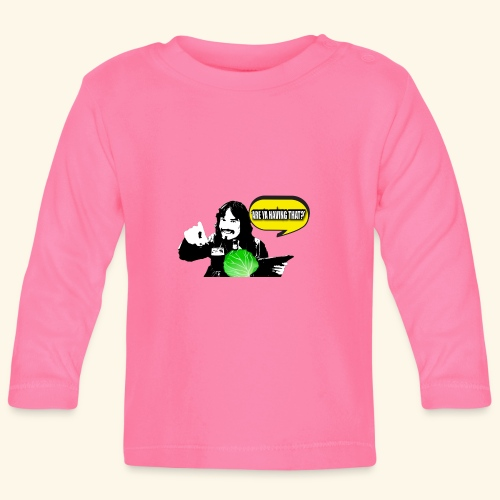 areyahavingthat TSHIRT IM - Baby Long Sleeve T-Shirt