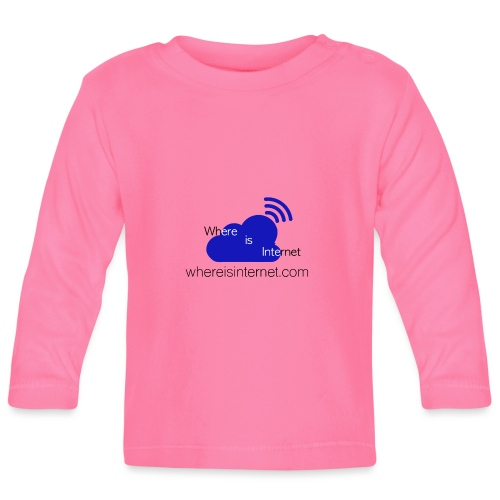 Where is the Internet - Baby Long Sleeve T-Shirt