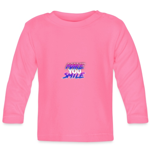 MAKE YOU SMILE - Baby Long Sleeve T-Shirt