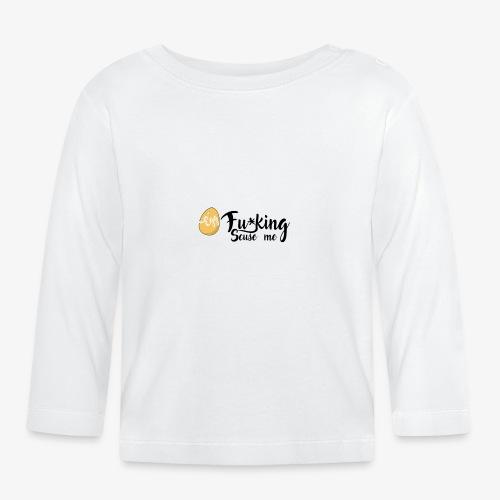 Egg Fucking Scuse me - Baby Long Sleeve T-Shirt