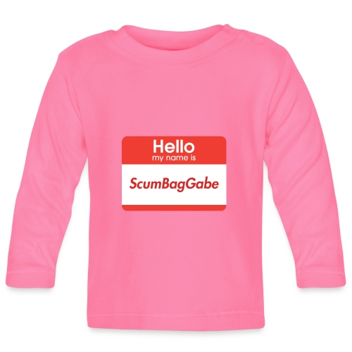 Hello My Name Is ScumBagGabe - Baby Long Sleeve T-Shirt