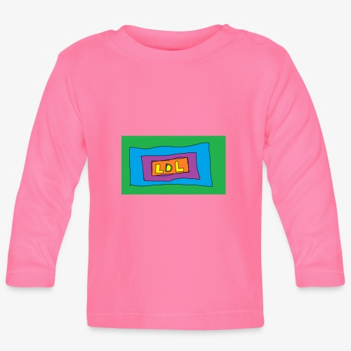 LOL is a word that i say all day - Långärmad T-shirt baby