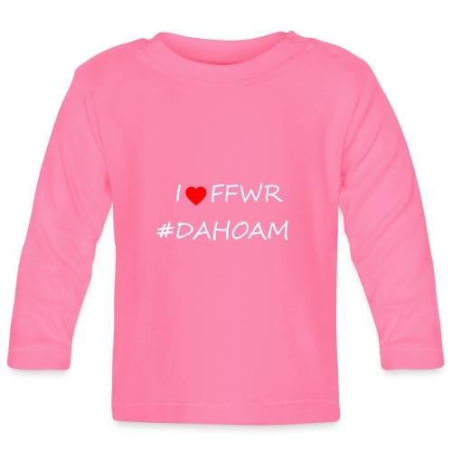 I ❤️ FFWR #DAHOAM - Baby Langarmshirt