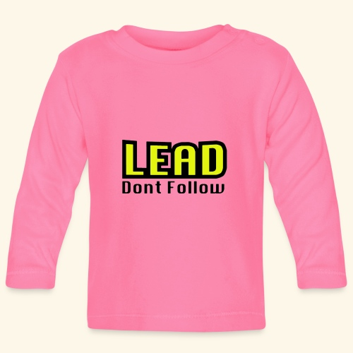 LEAD dont follow - Baby Langarmshirt