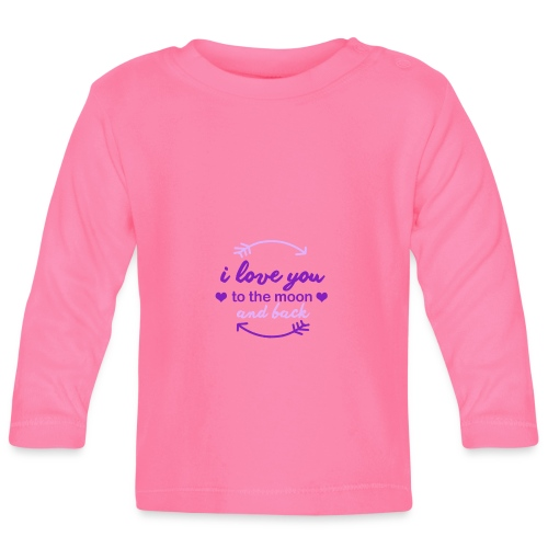 i lo ve you to the moon and back - Camiseta manga larga bebé