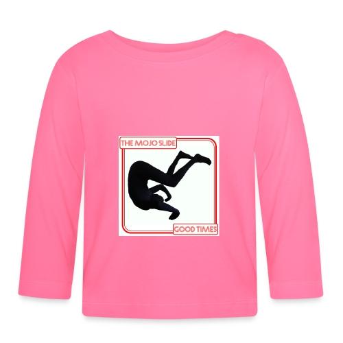 Good Times - Design 1 - Baby Long Sleeve T-Shirt