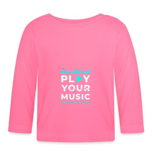 Play your music - Baby Langarmshirt