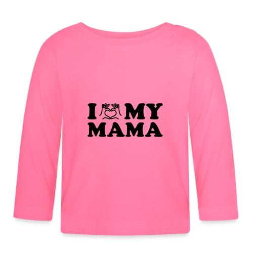 i love my mama - Baby Langarmshirt