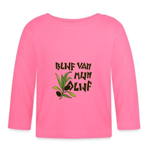 blijf van mijn olijf donker - T-shirt