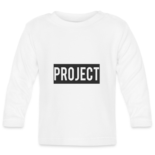 Project - Baby Long Sleeve T-Shirt